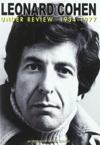 Leonard Cohen Under Review 1934-77