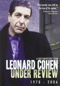 Leonard Cohen Under Review 1978-2006