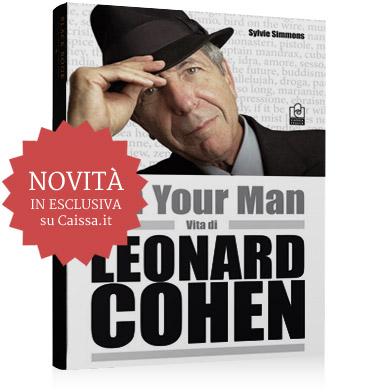 I'm your man - la biografia di Leonard Cohen
