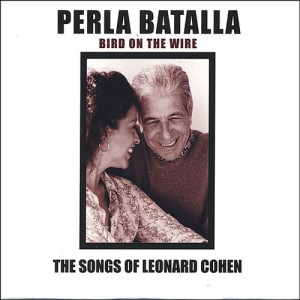 Perla Batalla - Bird on the Wire